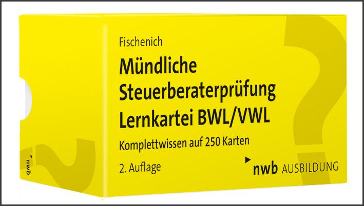 Mündliche Steuerberaterprüfung Lernkartei BWL/VWL
