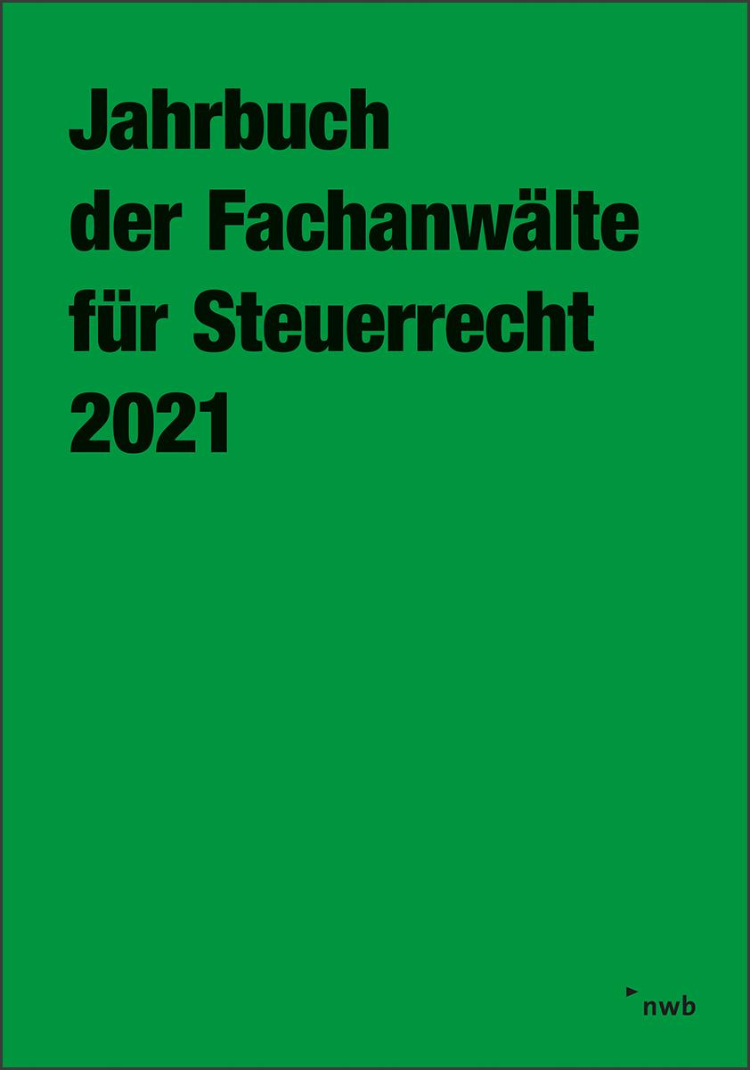 Jahrbuch der Fachanwälte für Steuerrecht 2021