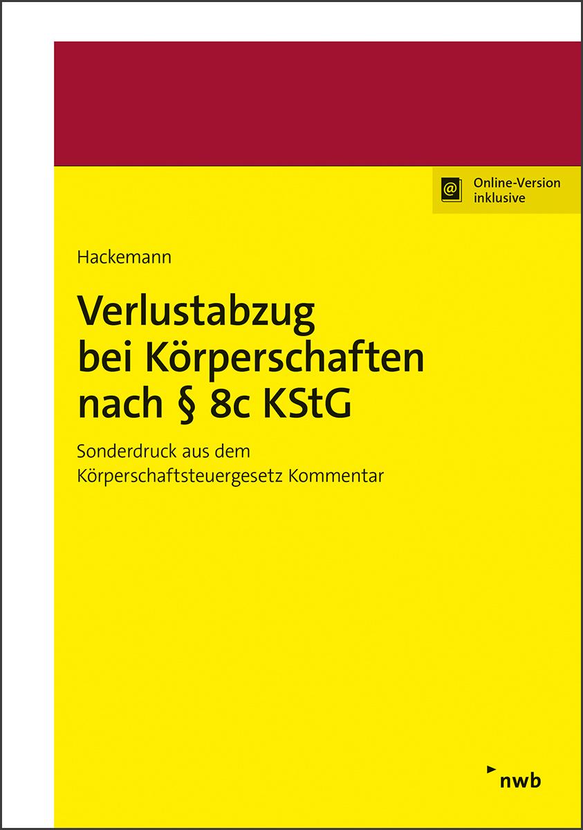 Verlustabzug bei Körperschaften nach § 8c KStG