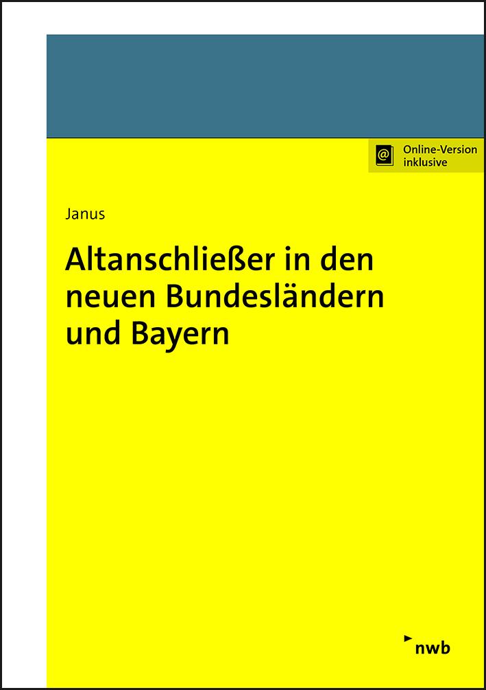 Altanschließer in den neuen Bundesländern und Bayern
