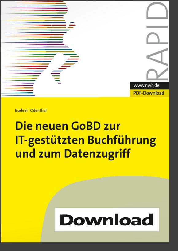 Die neuen GoBD zur IT-gestützten Buchführung und zum Datenzugriff