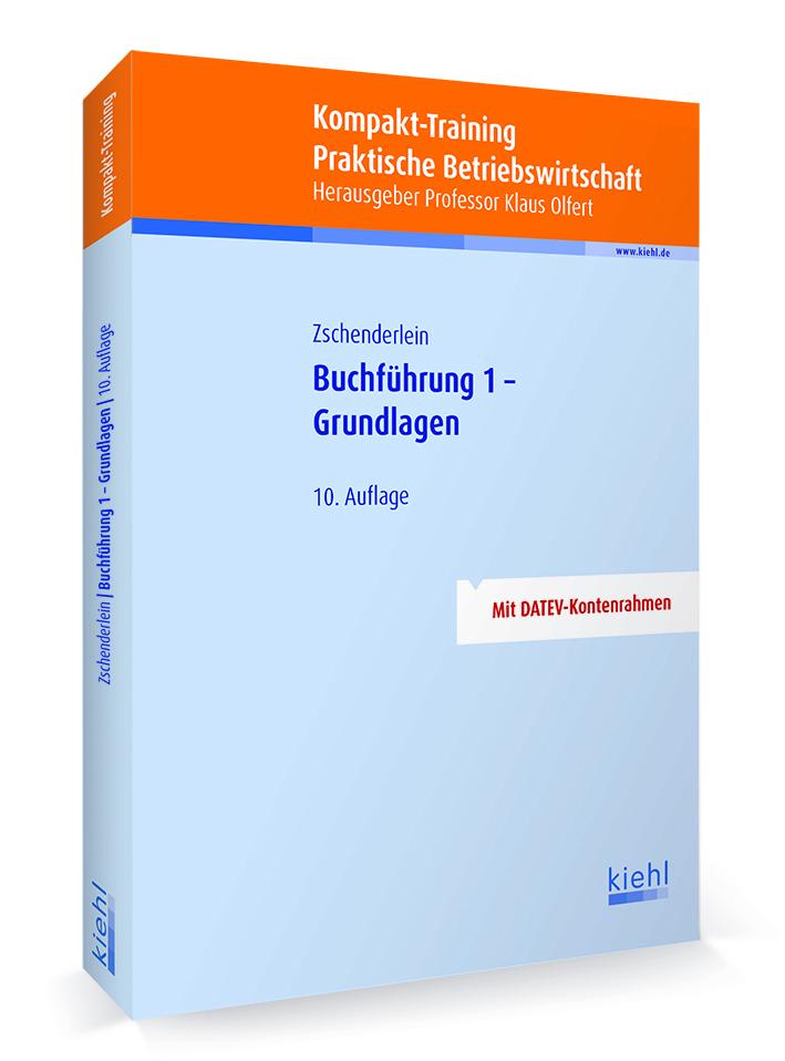 Kompakt-Training Buchführung 1 - Grundlagen