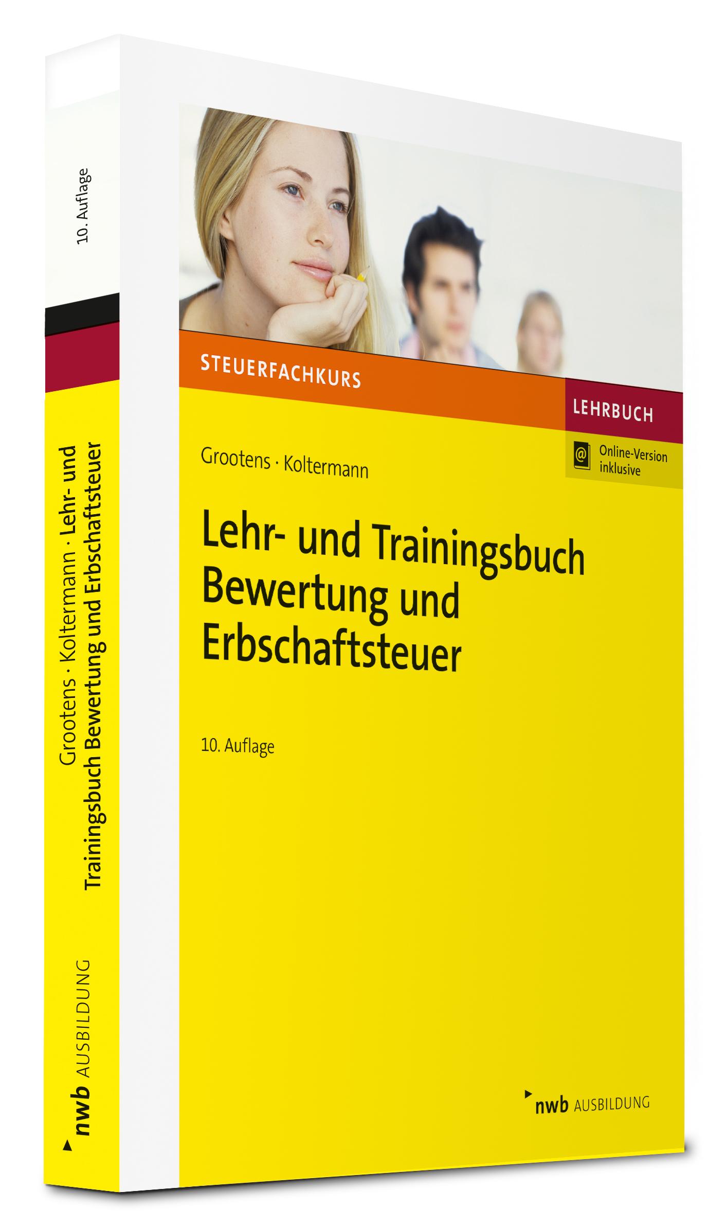 Lehr- und Trainingsbuch Bewertung und Erbschaftsteuer