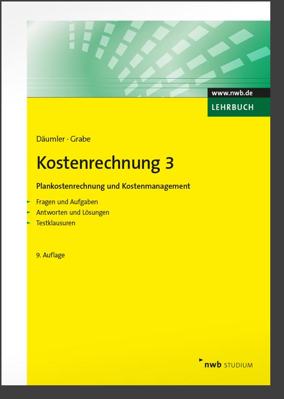 Kostenrechnung 3 - Plankostenrechnung und Kostenmanagement