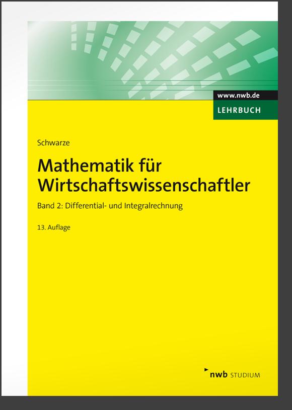 Mathematik für Wirtschaftswissenschaftler, Band 2